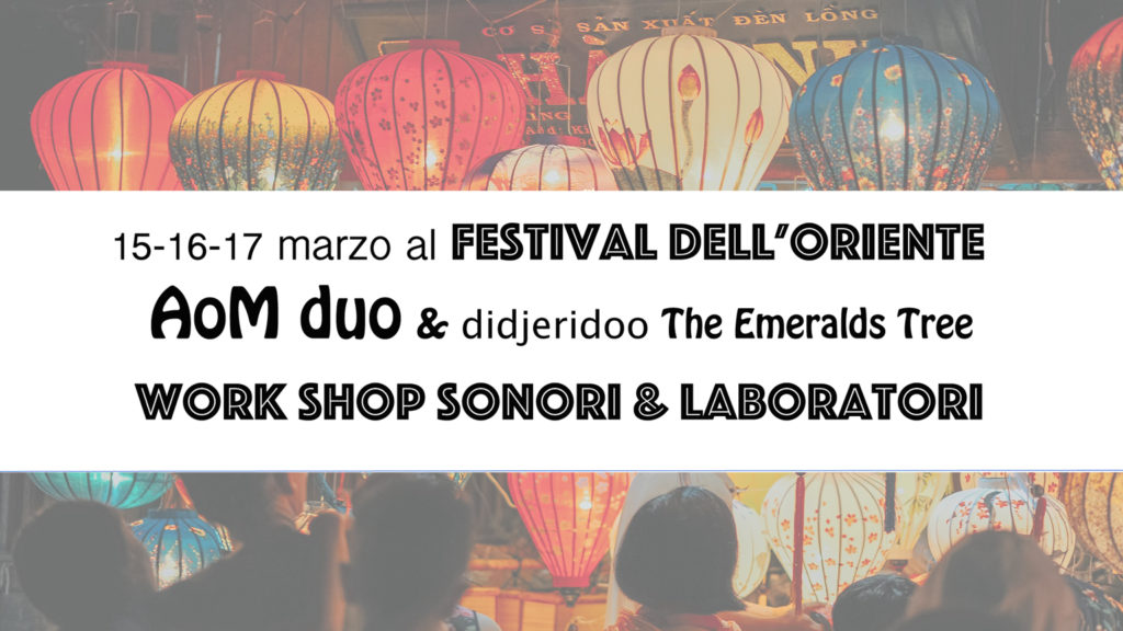 From 15 to 17 March Didjeridoo ad the ORIENTAL FESTIVAL Turin